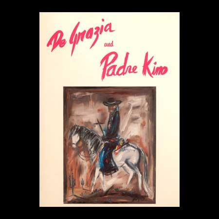 Degrazia And Padre Kino Degrazia Gallery In The Sun