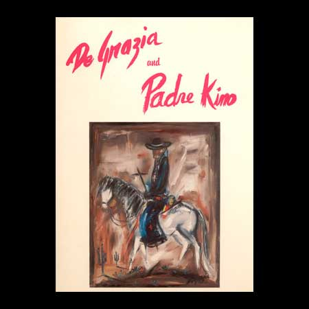 DeGrazia And Padre Kino